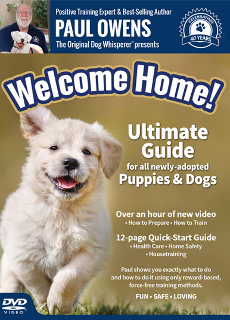 Welcome Home! Ultimate Training Guide for All Newly-Adopted Puppies and Dogs Dvd
