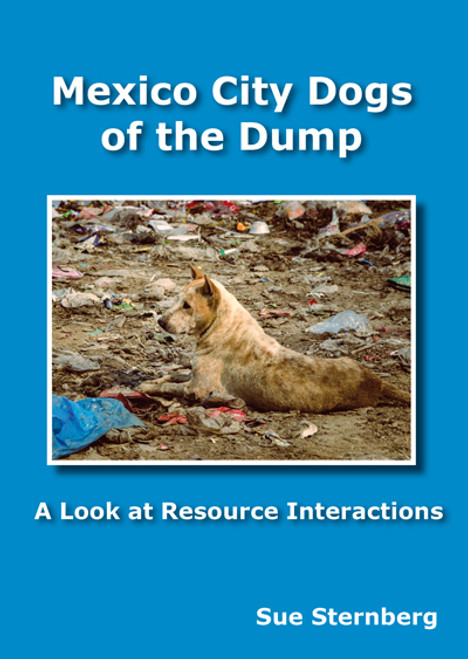 Mexico City Dogs Of The Dump: A Look At Resource Interactions Dvd
