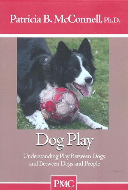 Dog Play - Understanding Play Between Dogs and People Dvd