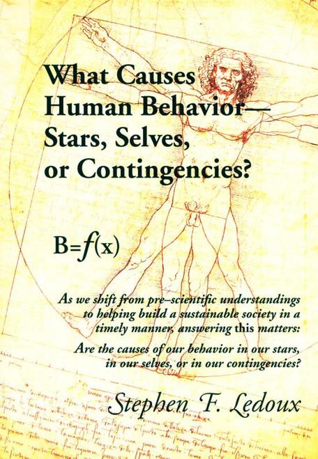 Ebook: What Causes Human Behavior - Stars, Selves, Or Contingencies?