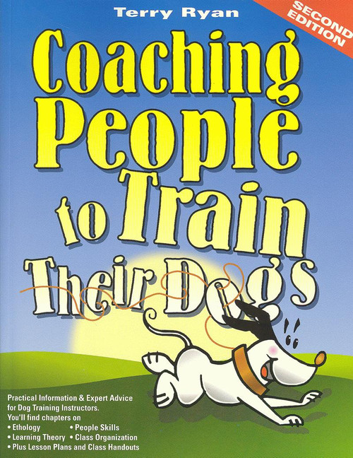 Coaching People To Train Their Dogs (Shopworn)