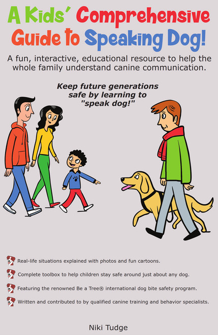 A Kids' Comprehensive Guide to Speaking Dog!
