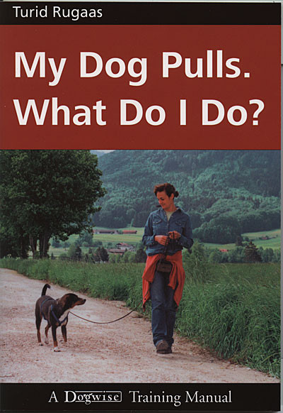 My dog pulls what do i do dogwise ebook my dog pulls what do i do fandeluxe Document
