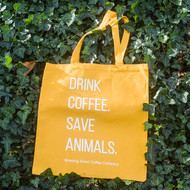 """Drink Coffee. Save Animals."" Tote"