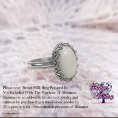 This beautiful all-natural shimmer can be added to any of our breast milk jewelry. It gives a beautiful pearlizing effect. It lends a delicate sheen to the breast milk stone while adding a very slight lightening to your stone, as well.
