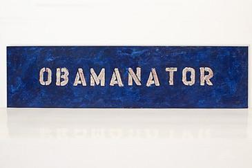 "SOLD - Obamanator ""Political Folk Art"" Painting, 2008"