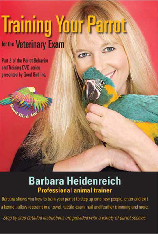 Cover of the book: DVD - Training Your Parrot for the Vet Exam