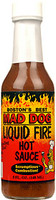 Mad Dog Liquid Fire Hot Sauce
