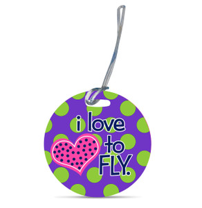Round Luggage Tag-I Love to Fly