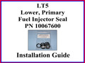 Lower Primary Injector Seal Installation Guide