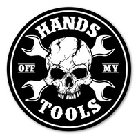 Hands Off My Tools Magnet
