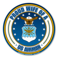 Proud Wife of a US Airman Circle  Magnet