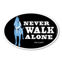 Never Walk Alone Oval  Magnet