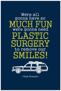 Were Gonna Have So Much Fun Clark Griswold Quote Movie Poster - 24x36 inch
