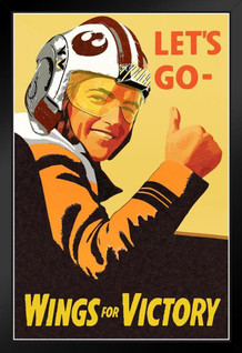 Lets Go Wings For Victory Xwing Pilot Propaganda Framed Poster by ProFrames 14x20 inch