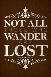 Not All Those Who Wander Are Lost JRR Tolkien Wood Inspirational Quote Mural Giant Poster 36x54 inch