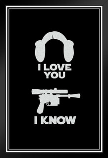 I Love You. I Know. Hair And Blaster Movie Framed Poster by ProFrames 14x20 inch