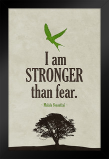 Malala Yousafzai I Am stronger Than Fear Quote Art Print Framed Poster by ProFrames 14x20 inch