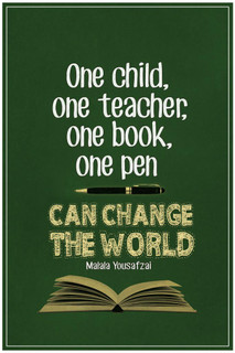 Malala Yousafzai One Child One Teacher One Book One Pen Can Change The World Quote Poster - 24x36 inch