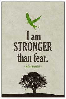 Laminated Malala Yousafzai I Am stronger Than Fear Quote Art Print Sign Poster 12x18 inch