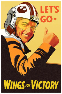 Laminated Lets Go Wings For Victory Xwing Pilot War Propaganda Sign Poster 12x18 inch