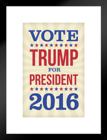 Vote Trump For President 2016 Election Matted Framed Poster by ProFrames 20x26 inch
