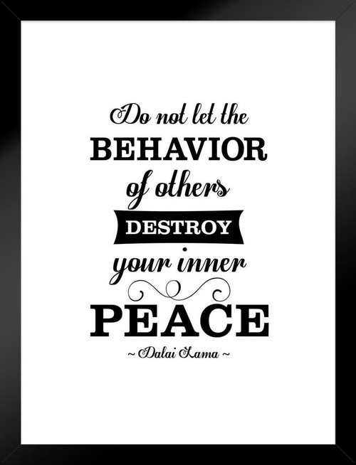Dalai Lama Do Not Let The Behavior Of Others Destroy Your Peace ...