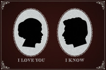 I Love You. I Know. Vintage-Style Silhouettes Movie Poster - 12x18