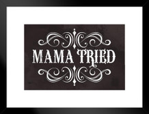 Mama Tried Retro Country Music Matted Framed Poster by ProFrames 20x26 inch