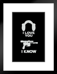 I Love You. I Know. Hair And Blaster Movie Matted Framed Poster by ProFrames 20x26 inch