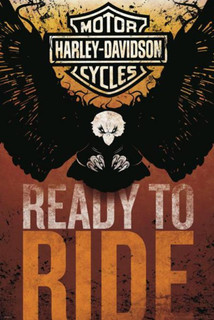 Harley Davidson Ready to Ride Poster - 24x36