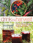 Drink the Harvest - by Nan K. Chase, DeNeice C. Guest