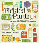 The Pickled Pantry - by Andrea Chesman