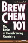 Brew Chem 101 - by Lee W. Janson