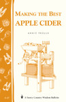 Making the Best Apple Cider - by Annie Proulx