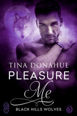 Pleasure Me (Black Hills Wolves #46)