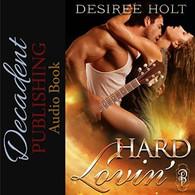 Hard Lovin' Audiobook
