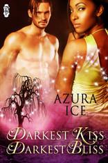Darkest Kiss, Darkest Bliss