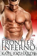 Frontier Inferno (Calendar Men: April)