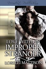 Love With An Improper Stranger