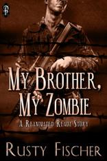 My Brother, My Zombie