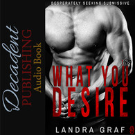 What You Desire (Audiobook)