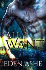 All I Want (Spirits of Laken #2)