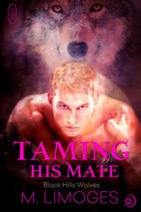 Taming His Mate (Black Hills Wolves #8)