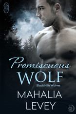 Promiscuous Wolf (Black Hills Wolves #28)