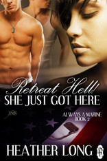 Retreat Hell! She Just Got Here (Always a Marine #2)