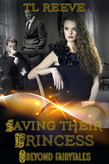 Saving Their Princess (Beyond Fairytales)