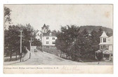 Littleton, New Hampshire Postcard:  Bridge and Opera House