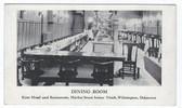 Wilmington, Delaware Postcard:  Dining Room, Kent Hotel and Restaurant