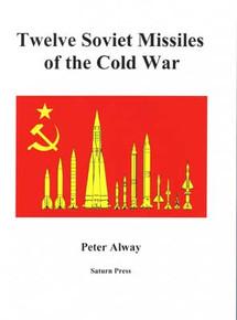 Twelve Soviet Missiles of the Cold War